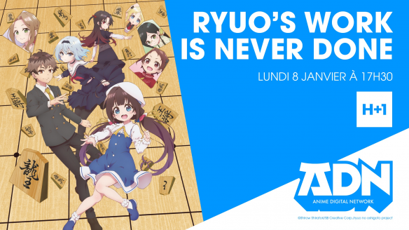 L'anime The Ryuo's Work is Never Done !  arrive sur ADN !