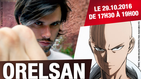 Orelsan dédicace One Punch Man !