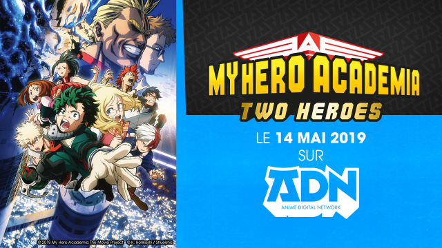 My Hero Academia – Two Heroes, le film sur ADN !