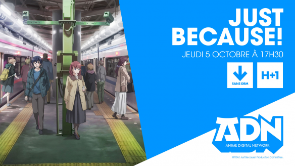 Just Because! sur ADN dès le 5 octobre !