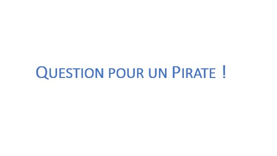One Piece, Question pour un Pirate !